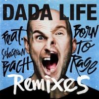 Born To Rage (Remixes)