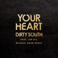 Dirty South - Your Heart (Single)