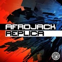 Afrojack - Replica