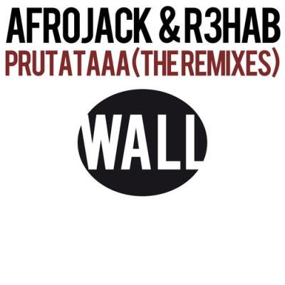Afrojack - Prutataaa (The Remixes)