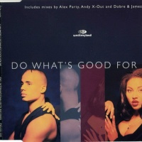 2 Unlimited - Do What's Good For Me (Single)