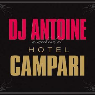 Dj Antoine - A Weekend At Hotel Campari (CD2) (Album)
