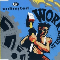 2 Unlimited - Workaholic (Single)