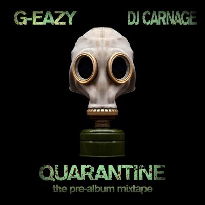 G-Eazy - Quarantine