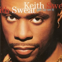 Keith Sweat - Get Up On It (Album)
