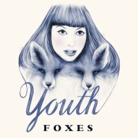 Foxes - Youth (Single)