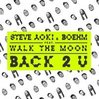 Steve Aoki - Back 2 U