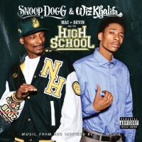 Wiz Khalifa - Mac + Devin Go To High School (Soundtrack)
