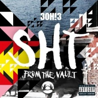 3OH!3 - SHT: From the Vault (EP)