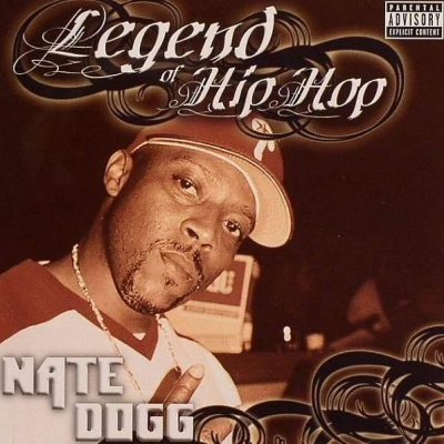 Nate Dogg - Legend Of Hip-Hop Vol. 1