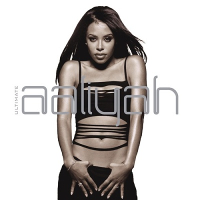 Aaliyah - Ultimate Aaliyah CD 1 (Album)