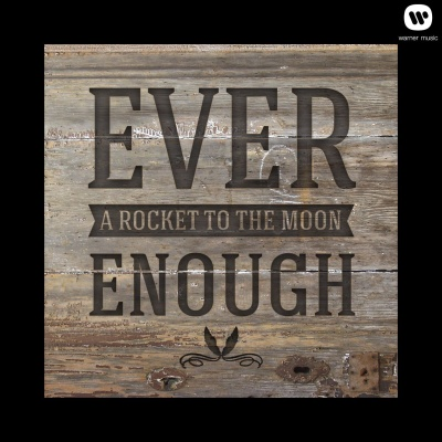 A Rocket To The Moon - Ever Enough (EP)