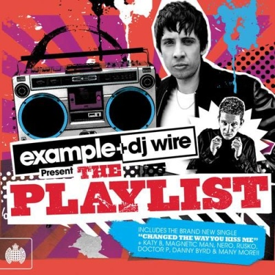 Example - Example & DJ Wire Present The Playlist