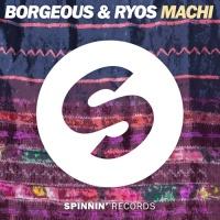 Borgeous - Machi