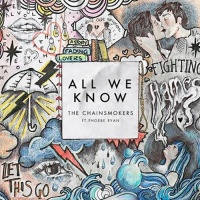 The Chainsmokers - All We Know (Original Mix)