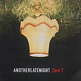 Zero 7 - Another Late Night (Compilation)