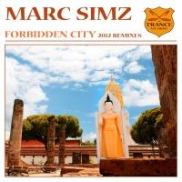Marc Simz - Forbidden City (2012 Remixes) (EP)