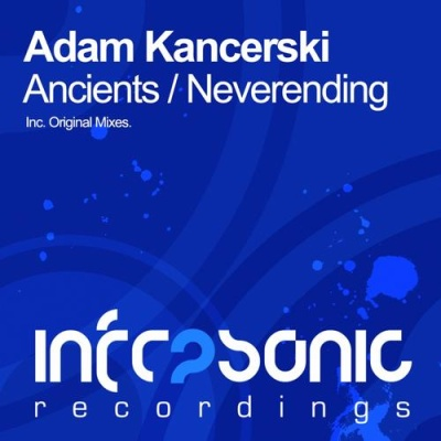 Adam Kancerski - Ancients / Neverending (EP)