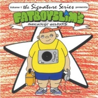 Fatboy Slim - Greatest Remixes
