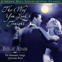 Beegie Adair - The Way You Look Tonight (Album)