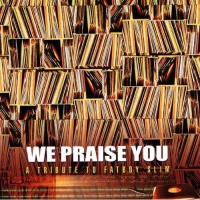 Fatboy Slim - We Praise You