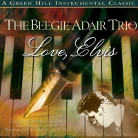 Beegie Adair - Love, Elvis (Album)