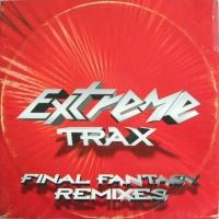 Extreme Trax - Final Fantasy (Remixes) (Single)