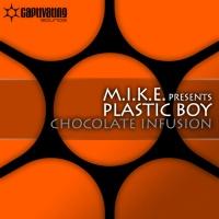 Plastic Boy - Chocolate Infusion (Single)