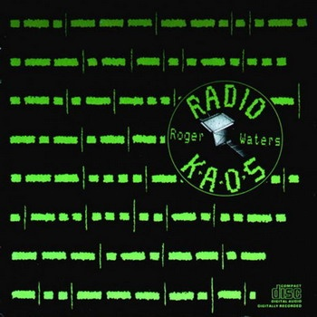 Roger Waters - Radio K.A.O.S.