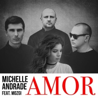 Michelle Andrade feat. Mozgi - Amor