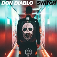 Don Diablo - Switch (Original Mix)