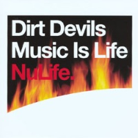 Dirt Devils - Music is Life (Album)
