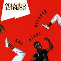 Orlando Johnson - One Night Pleaser (Radio Version)