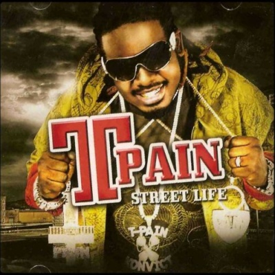 T-Pain - Street Life (Album)