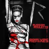 Russian Roulette (Remixes)