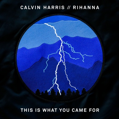 Rihanna - This Is What You Came For (Single)