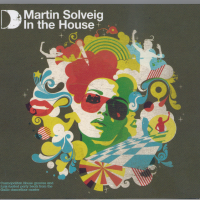 Martin Solveig - In The House (CD 1) (Album)