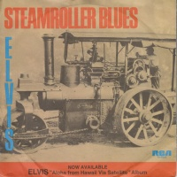 Elvis Presley - Steamroller Blues (Single)