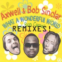 Bob Sinclar - What A Wonderful World (Radio Edit)
