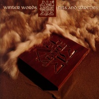 - Winter Words - Hits And Rareties