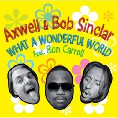 Bob Sinclar - What A Wonderful World