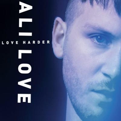 Ali Love - Love Harder (Album)