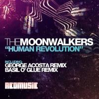 Moonwalkers - Human Revolution (Basil O'Glue Remix)