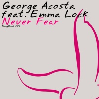 George Acosta - Never Fear (ATB Remix)