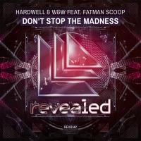 Hardwell - Don't Stop The Madness (Single)