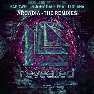 Hardwell - Arcadia - The Remixes (Single)