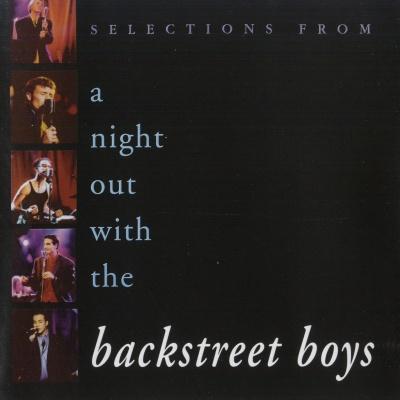 Backstreet Boys - A Night Out With Backstreet Boys
