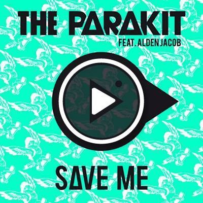 The Parakit - Save Me (Single)