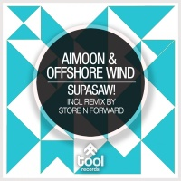 Aimoon - Supasaw! (Store N Forward Remix)