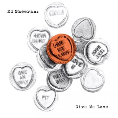 Ed Sheeran - Give Me Love (Digital Remix EP) (Single)
